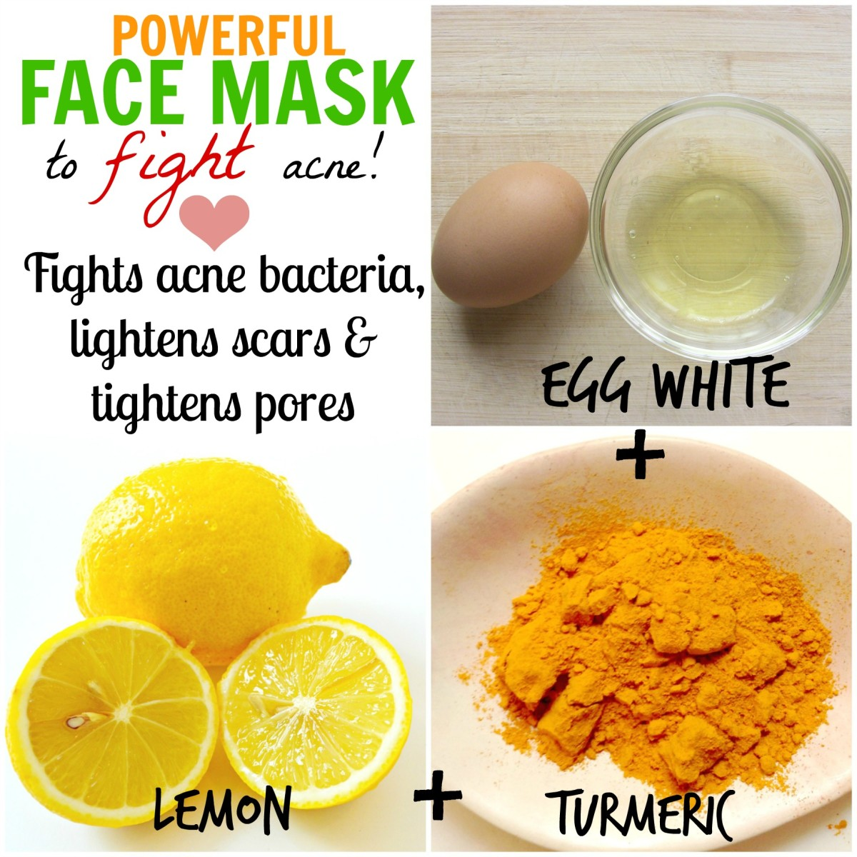 Egg whites are a popular home remedy for beautiful skin. Coupled with lemon, which lightens scars, and turmeric, which actively fights acne, this face mask is a powerful anti-acne remedy!