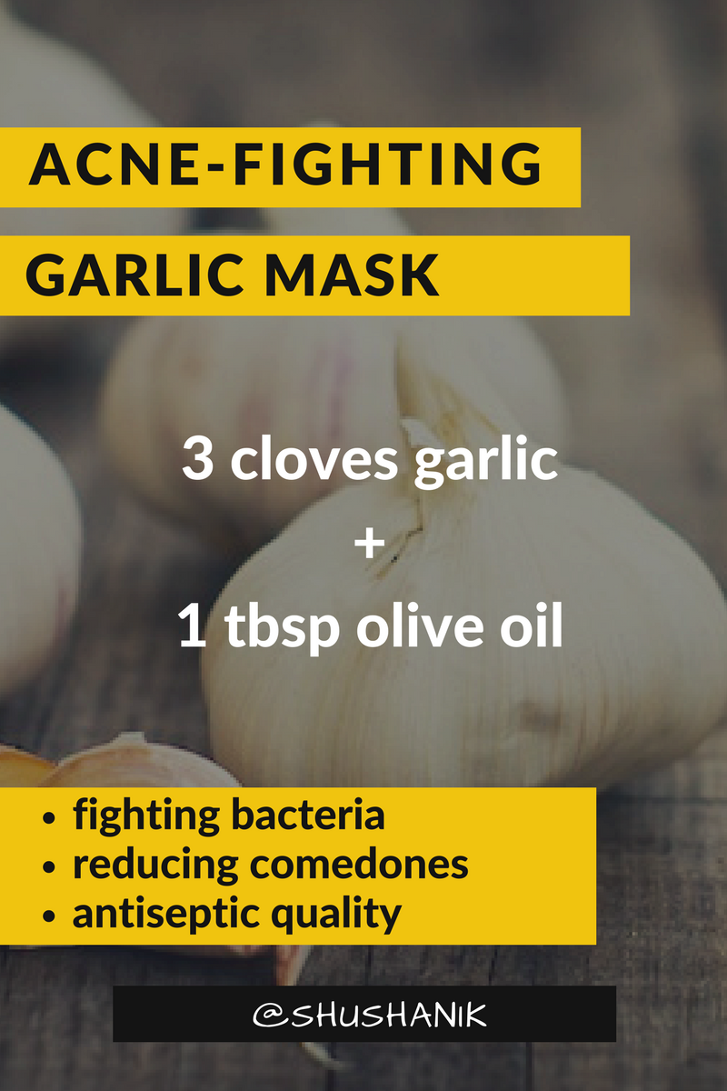 Garlic is the best natural antiseptic that helps to clear the skin.