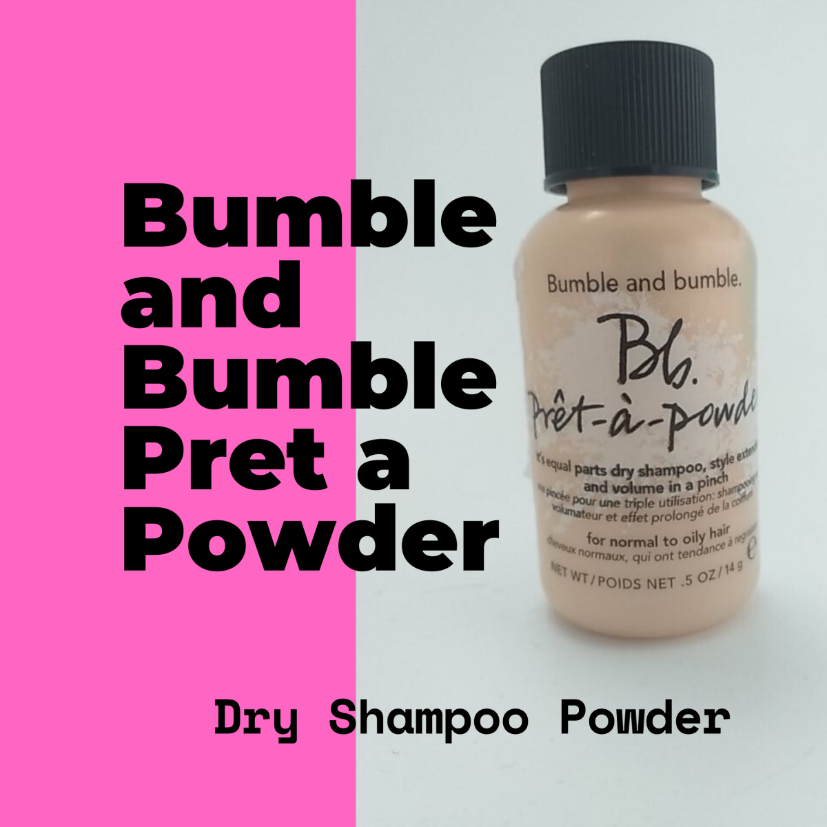 Bumble and Bumble Pret a Powder dry shampoo is designed for all hair types