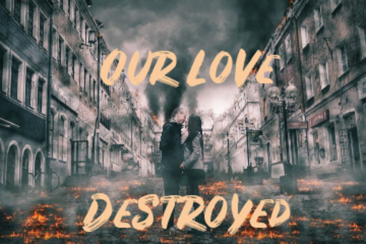 Poem: Our Love Destroyed