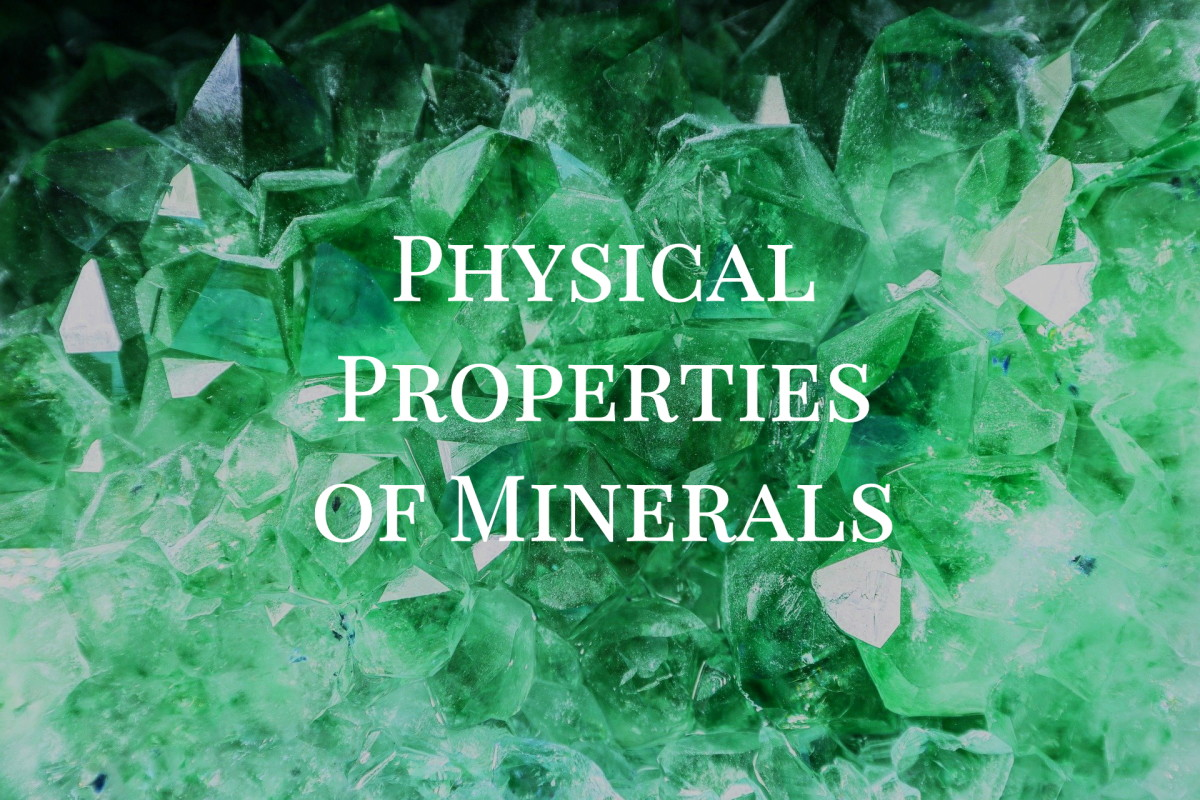 7 Physical Properties of Minerals Used To Identify Them
