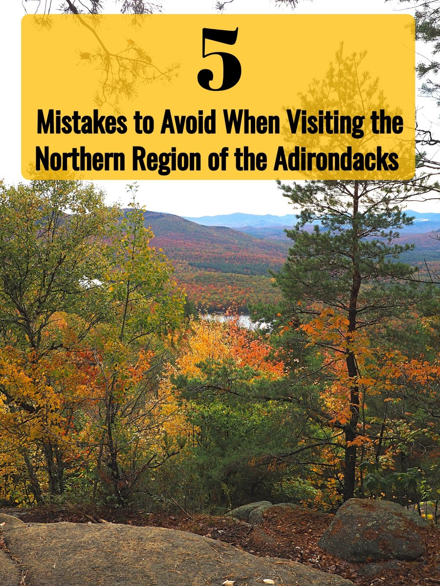 5 Mistakes to Avoid When Visiting the Northern Region of the Adirondacks
