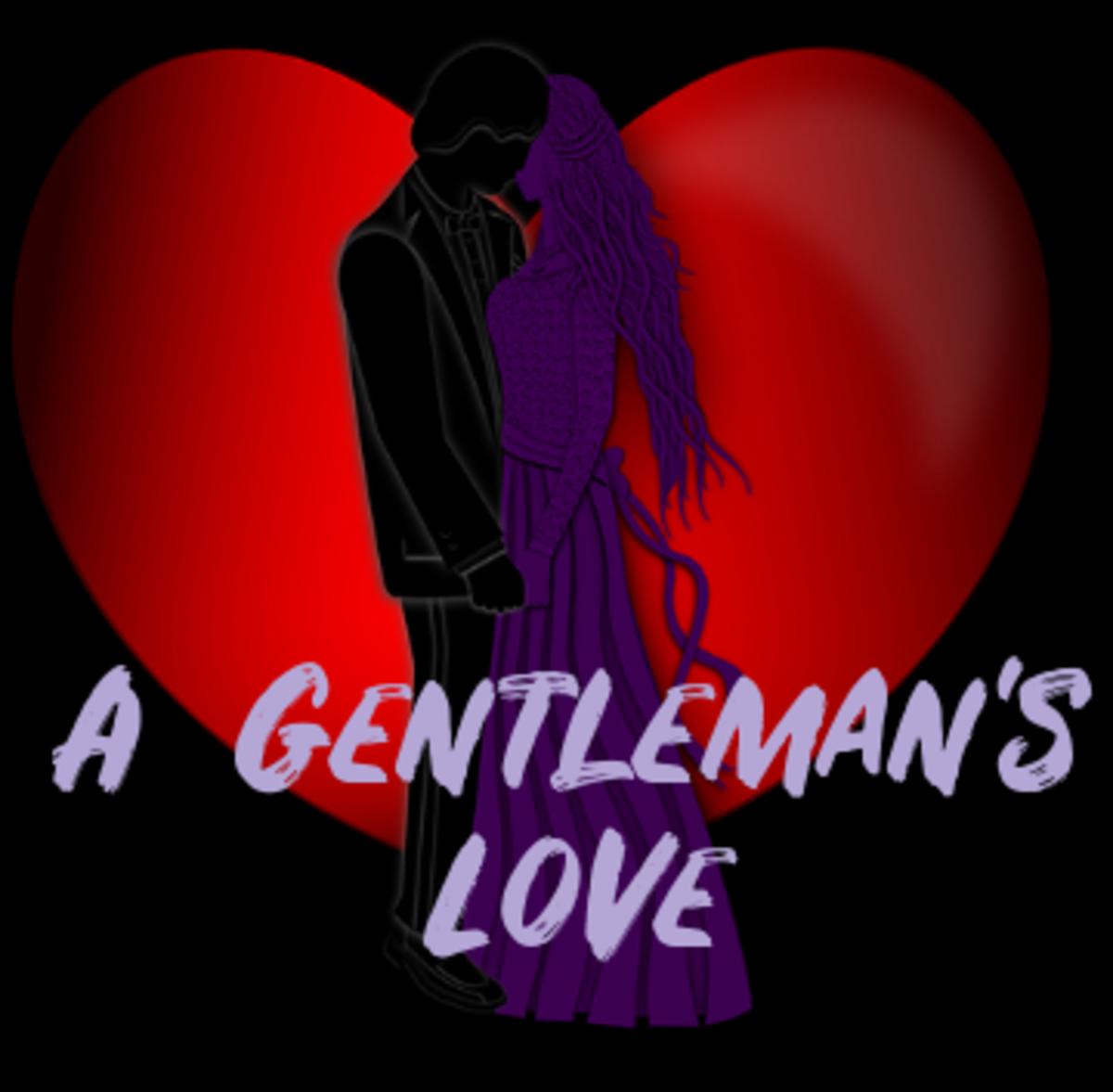 Poem: A Gentleman's Love