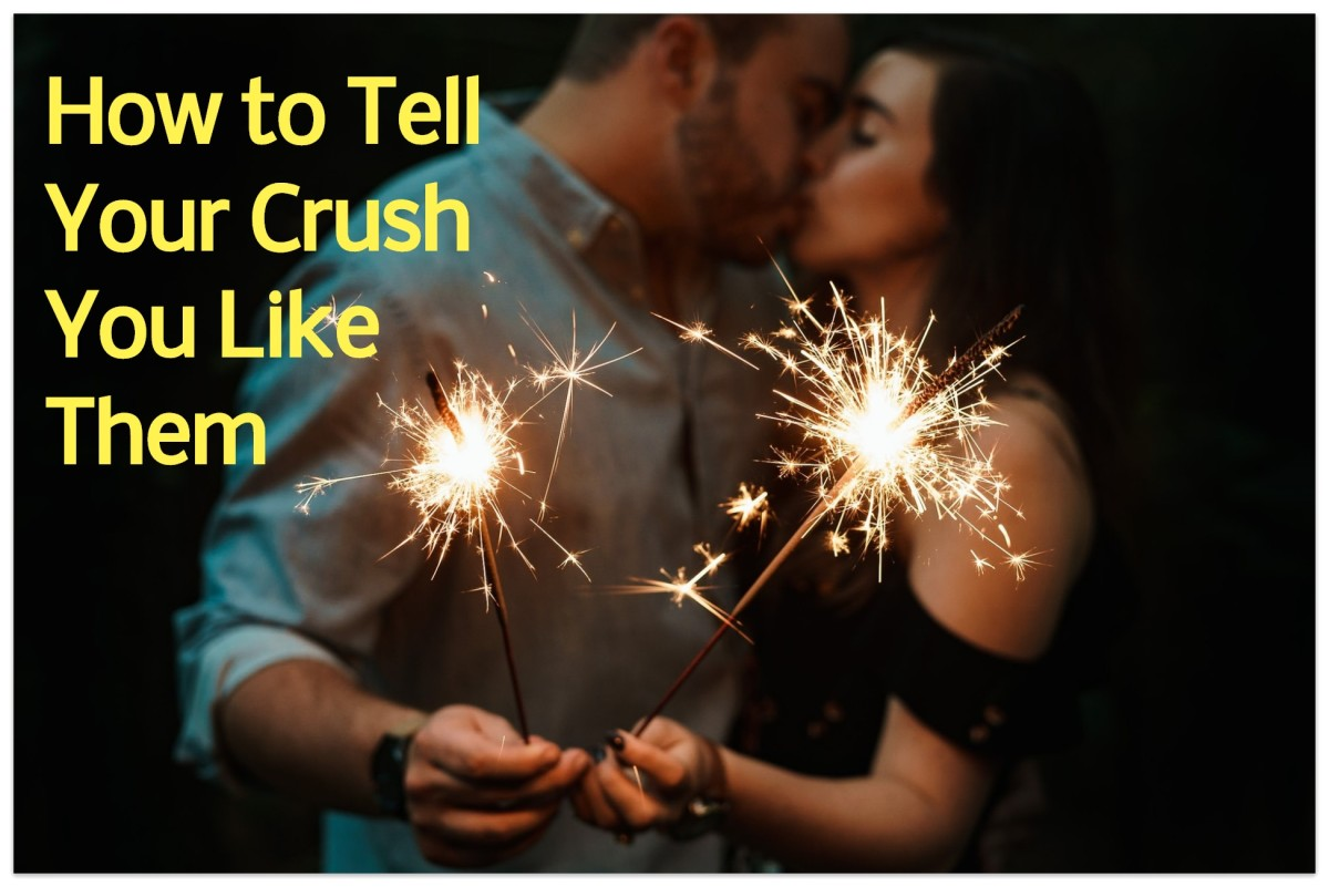 How to Tell Your Crush That You Like Them