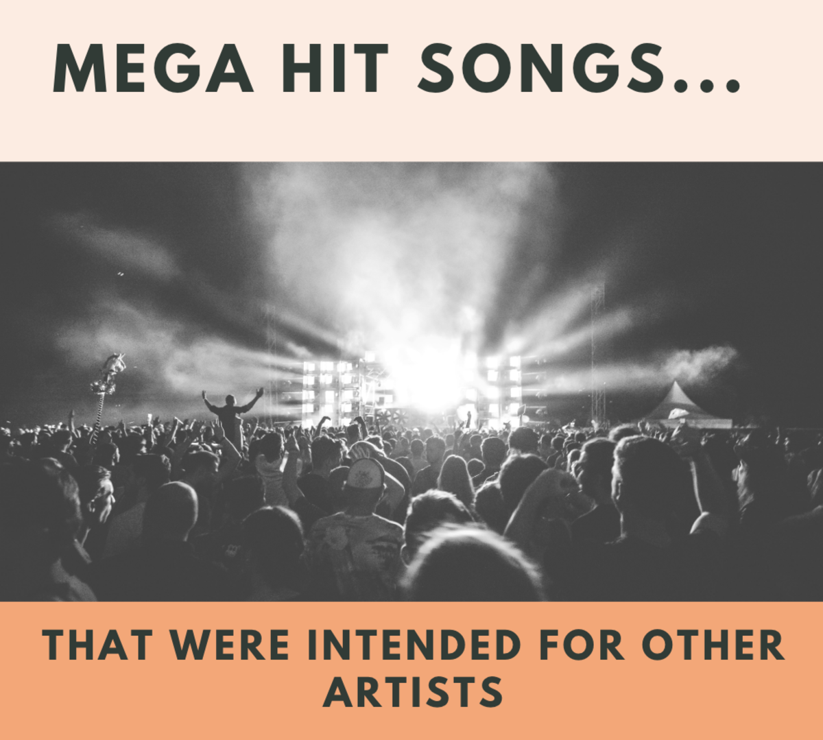12 Mega Hit Songs Written for Other Artists