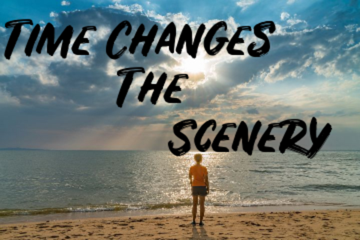 Poem: Time Changes the Scenery