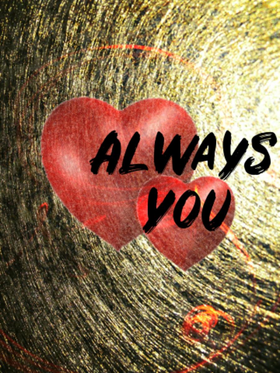 Poem: Always You