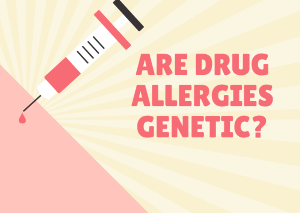 Drug allergies are associated with genetics.
