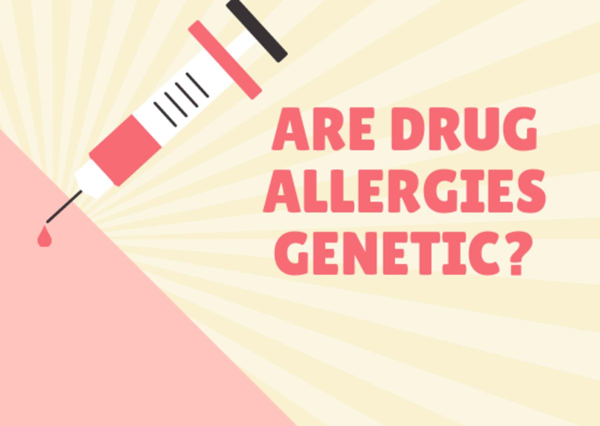 Are Medication Allergies Genetic?