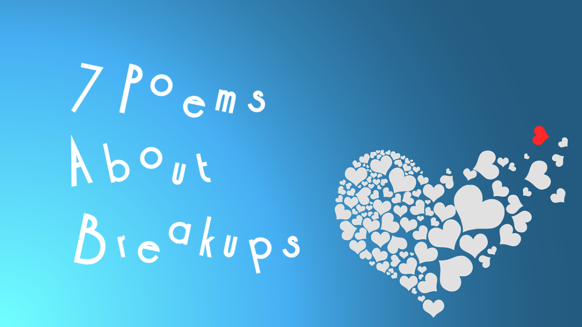 7 Poems About Breakups