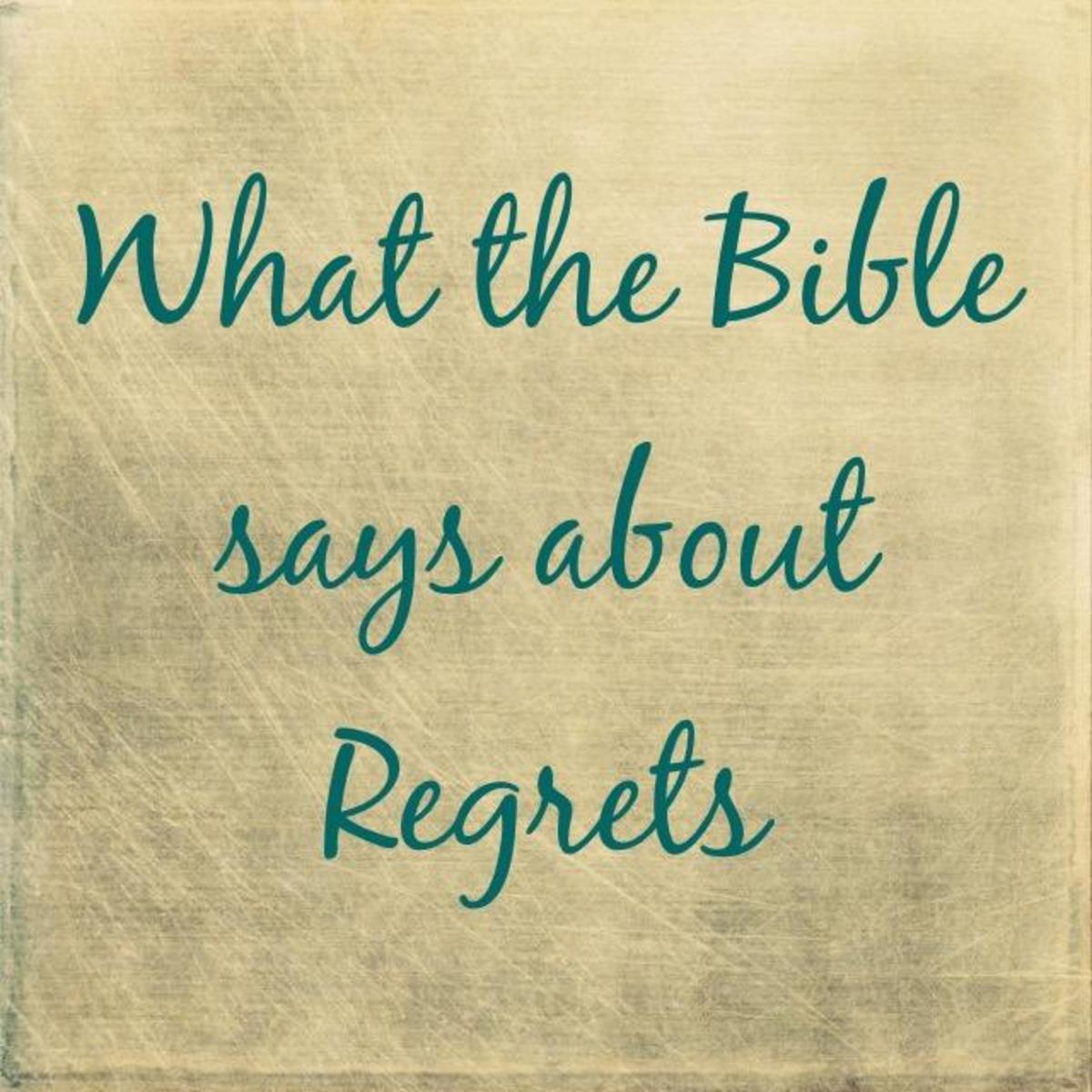 What the Bible Says About Regrets