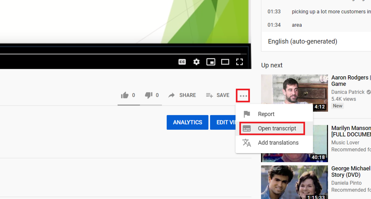 Some videos will not have a transcript either because the author did not want to make one available or because the video was just uploaded. The transcripts that are generated automatically by YouTube must be read with care due to errors.