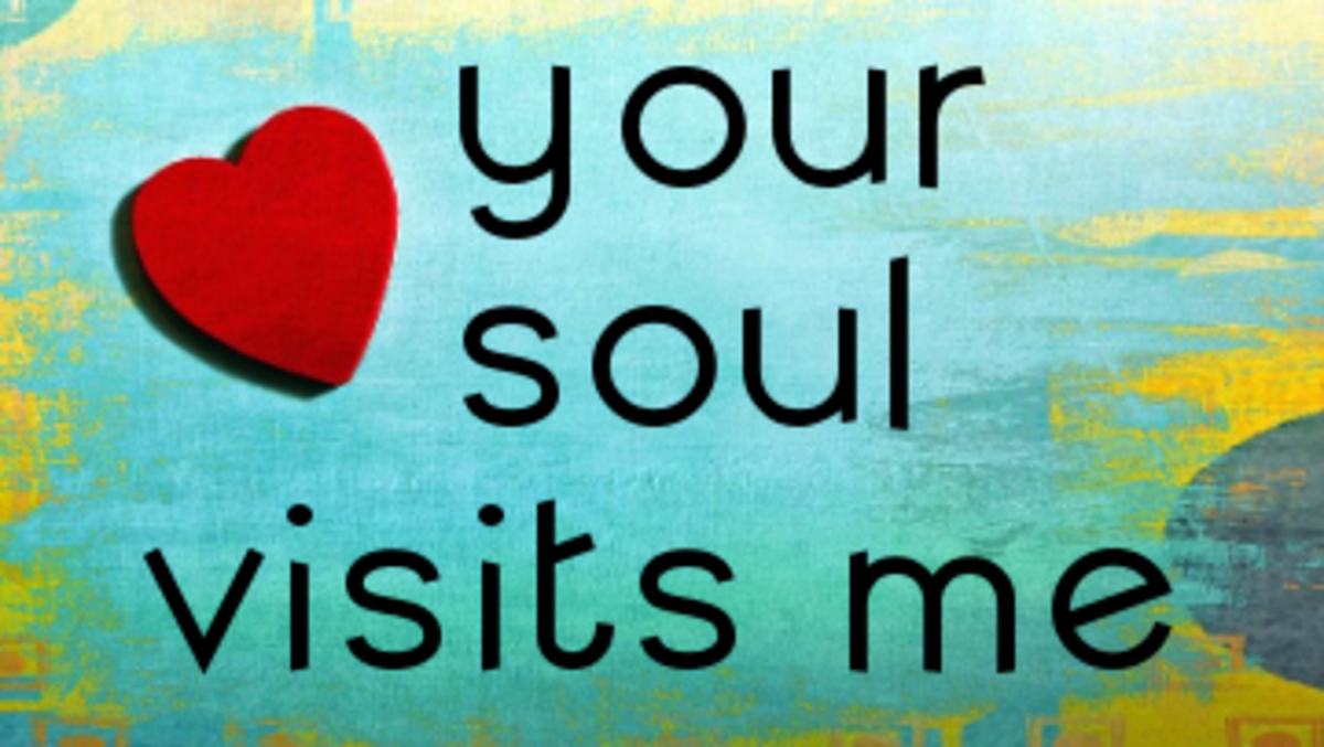 Poem: Your Soul Visits Me
