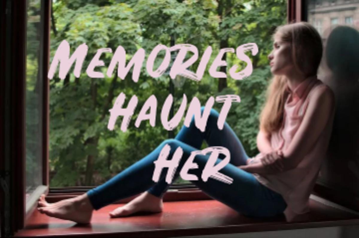 Poem: Memories Haunt Her