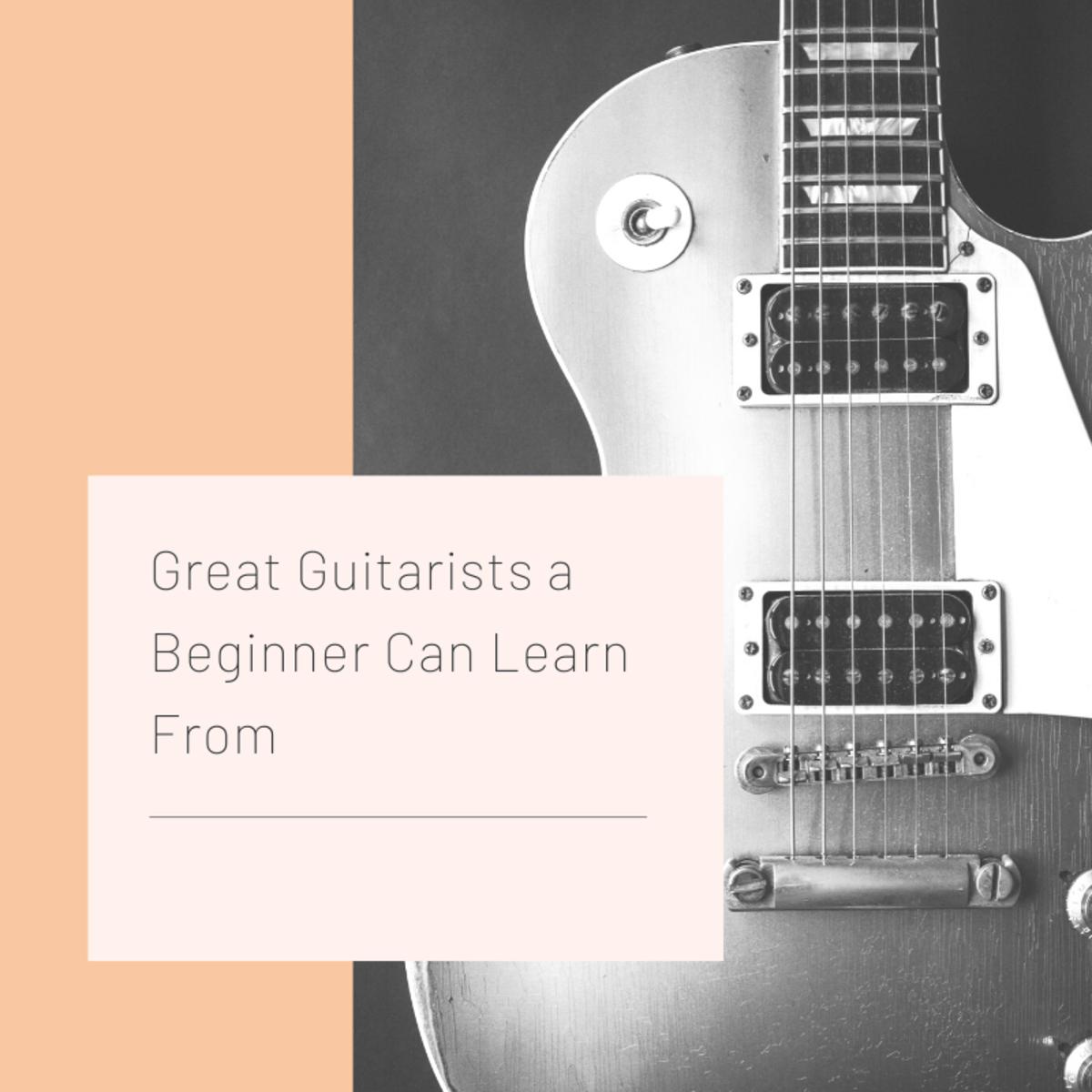 """Top 8 """"Begginer-Friendly"""" Guitarists"""