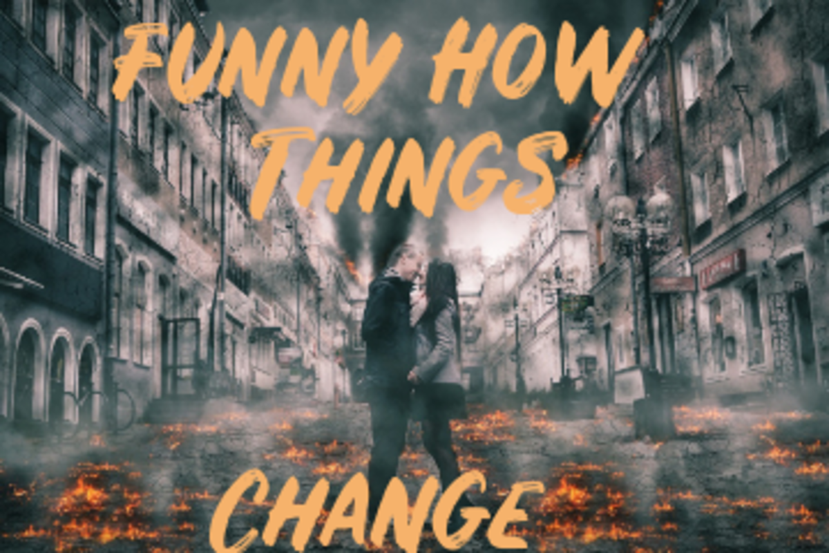 Poem: Funny How Things Change