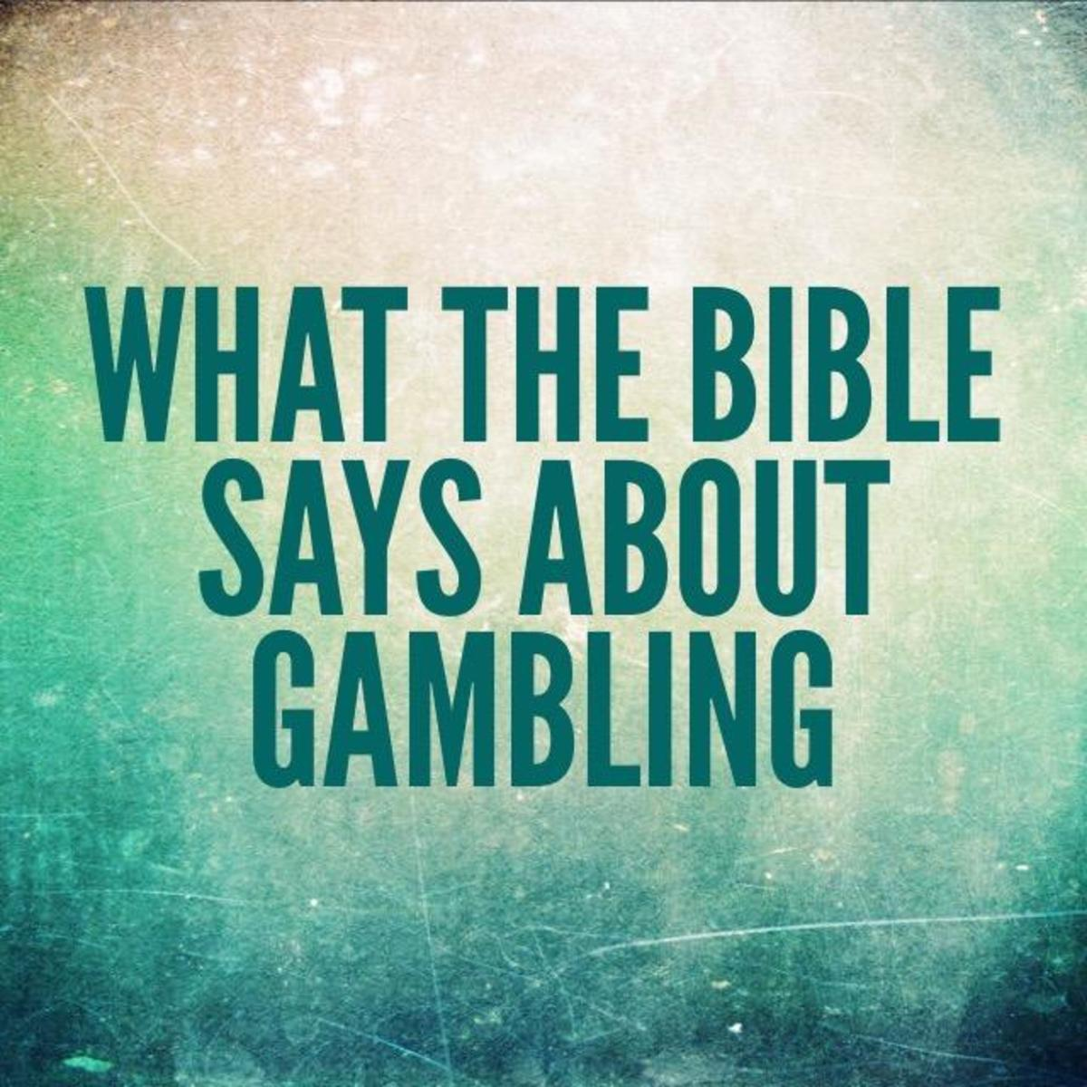 What the Bible Says About Gambling