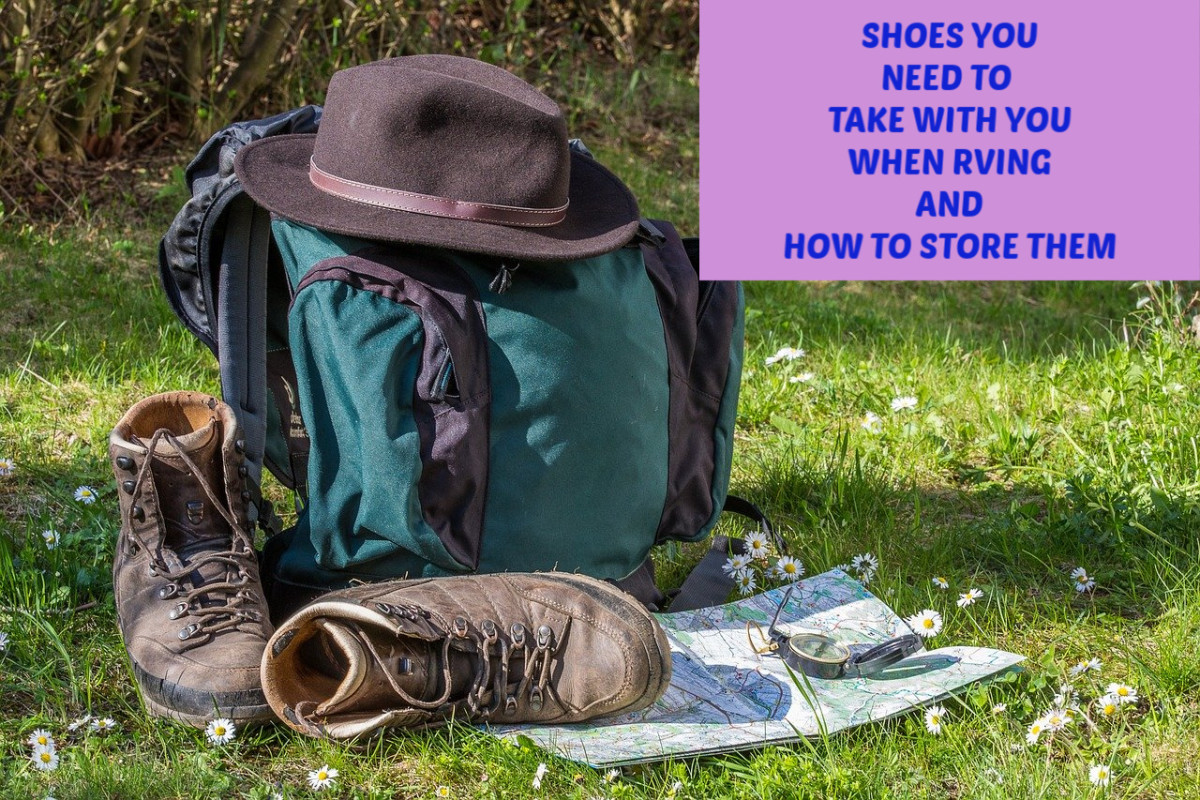 RVing with appropriate shoes can make a big difference in how much you enjoy your trip and how much room you have in your camper.