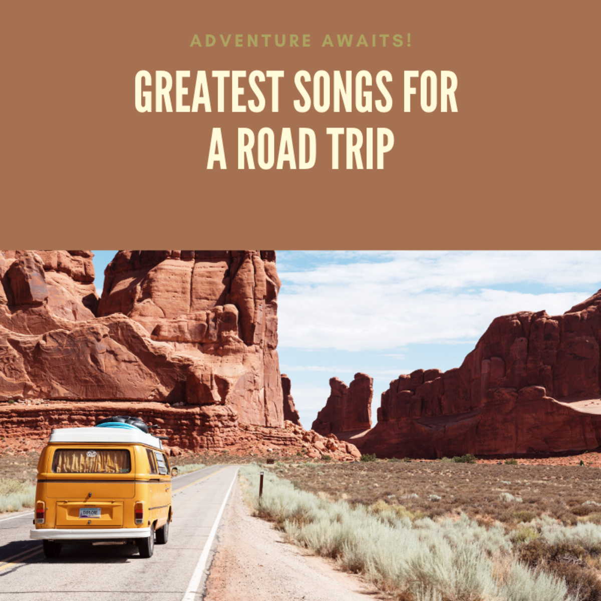 These songs are perfect for a road trip with your friends!