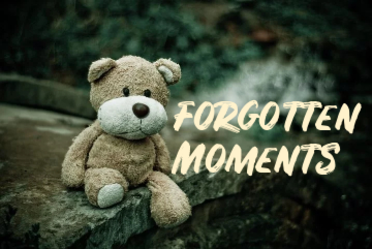 Poem: Forgotten Moments