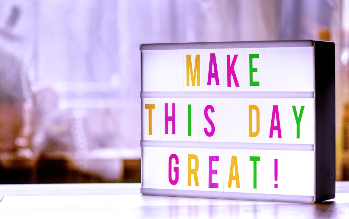 You Can Make Your Day!