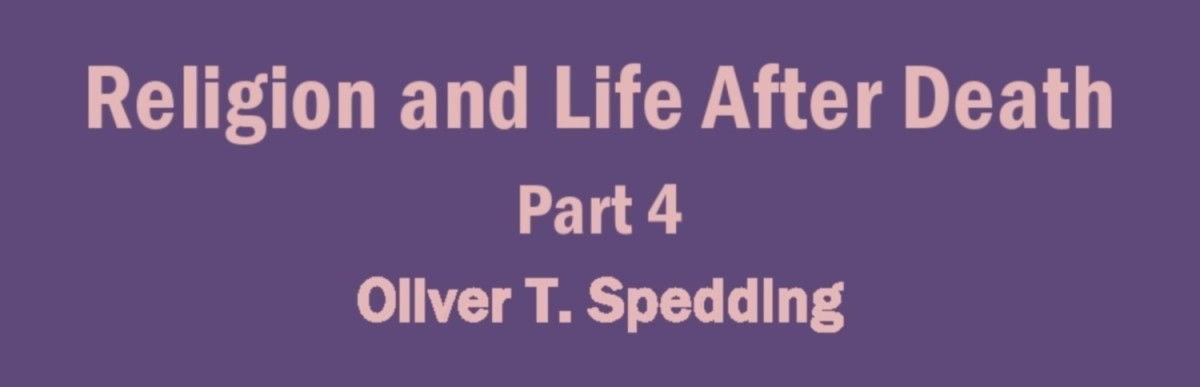 Religion and Life After Death - Part 4