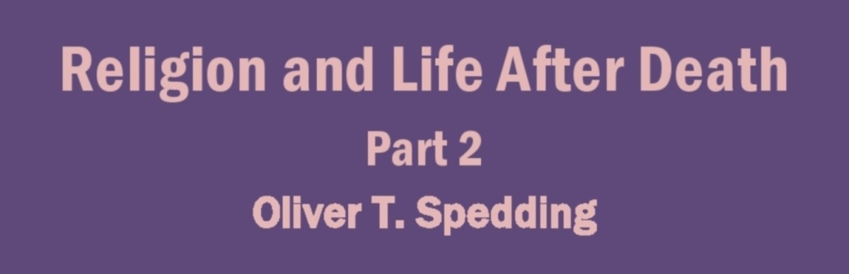 Religion and Life After Death - Part 2