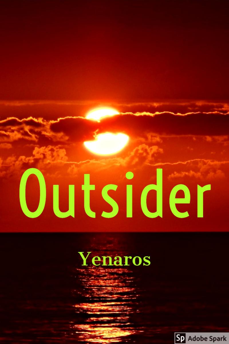 I'm the Outsider