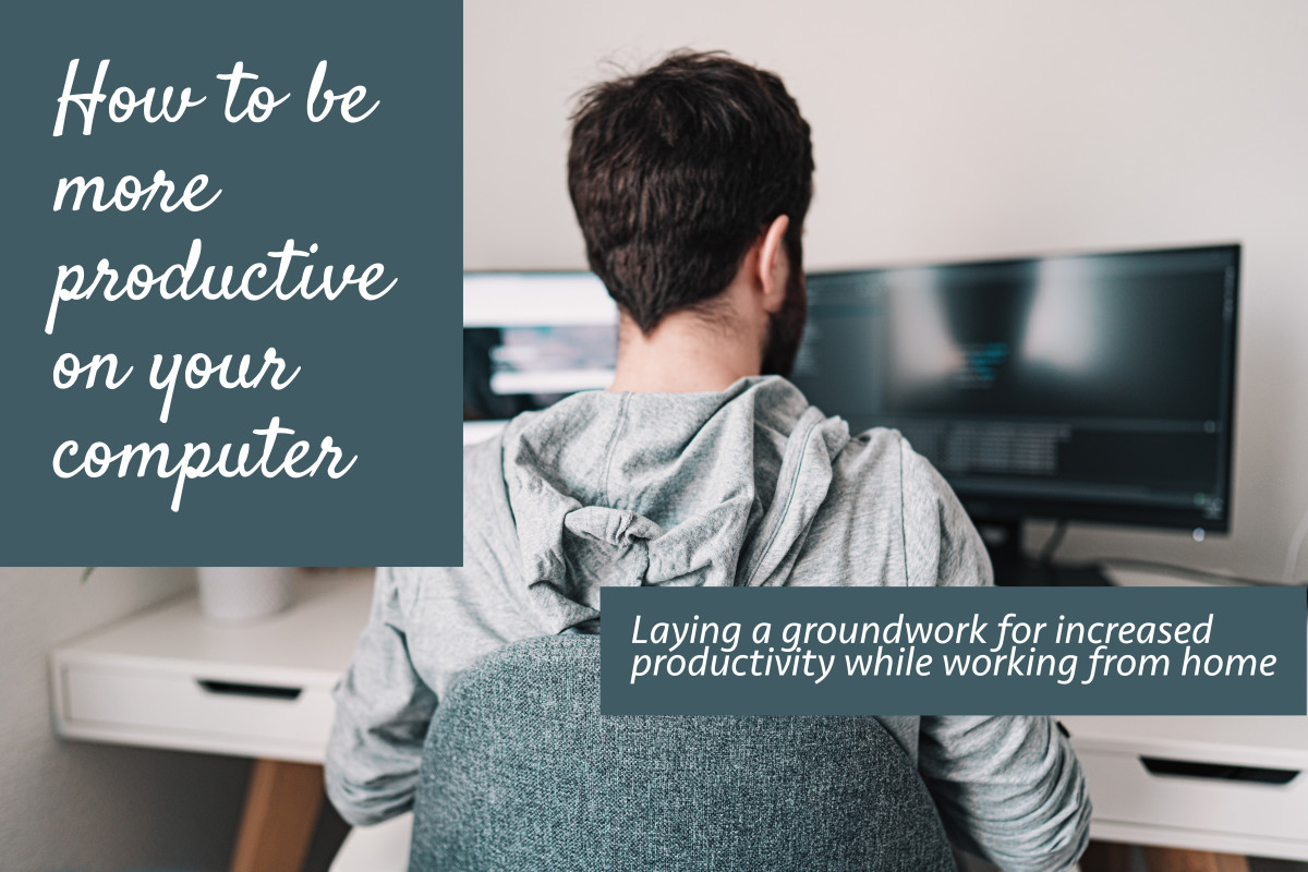 How to Be More Productive on Your Computer