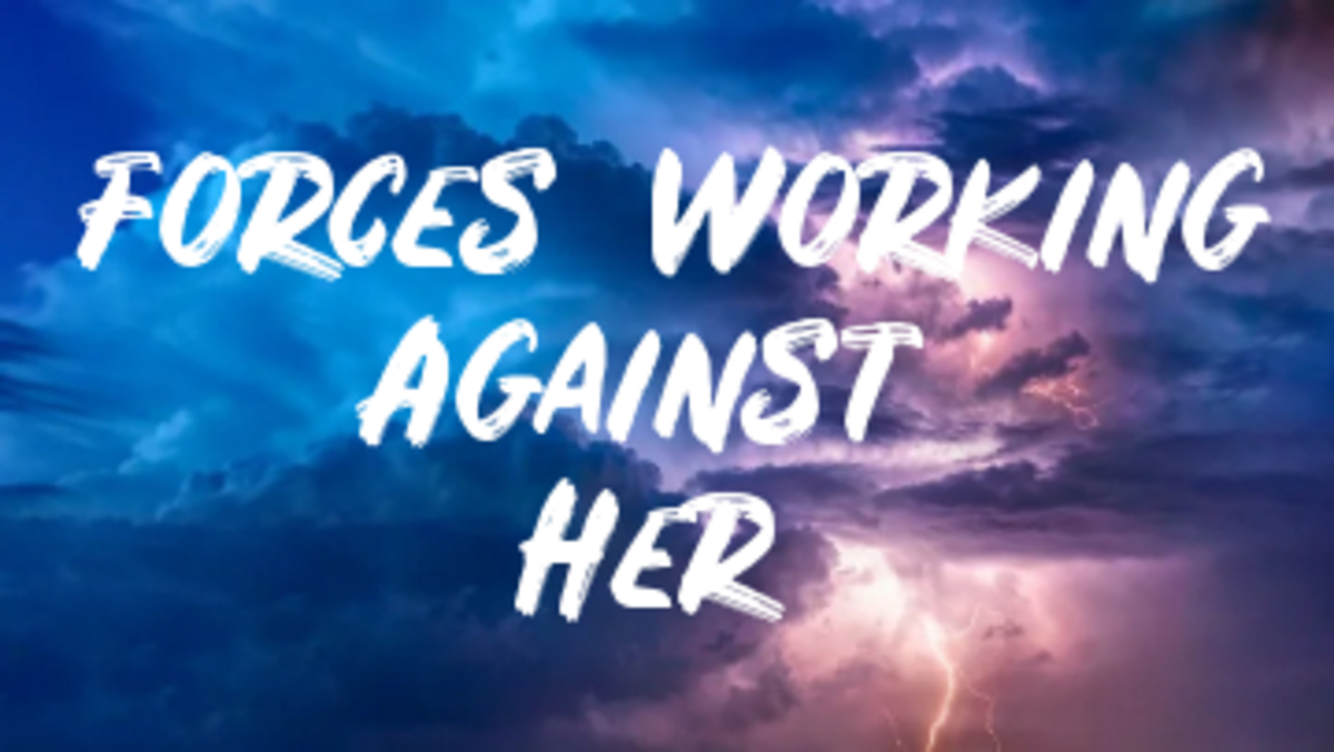 Poem: Forces Working Against Her
