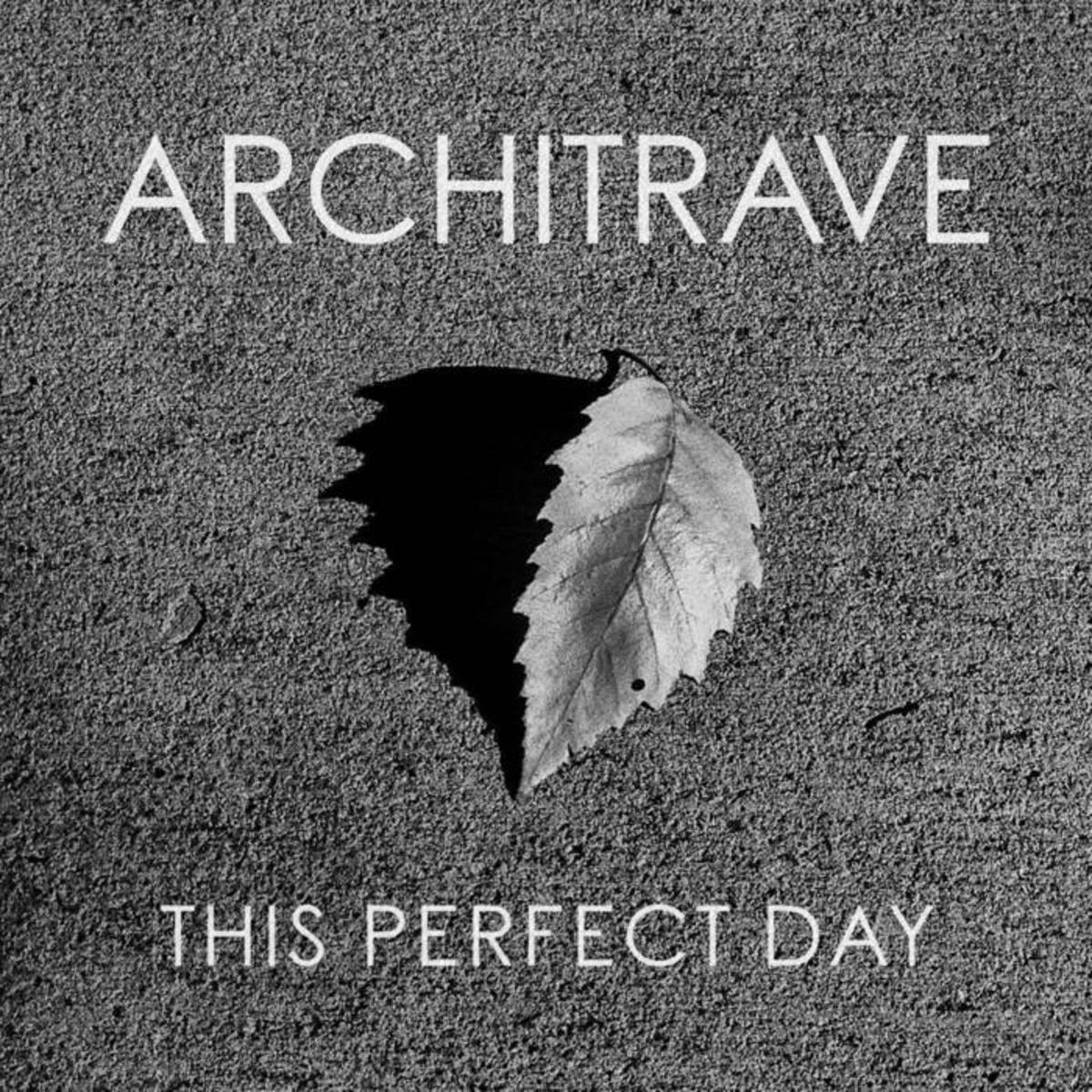 "Artwork for the album ""This Perfect Day"" by Architrave"