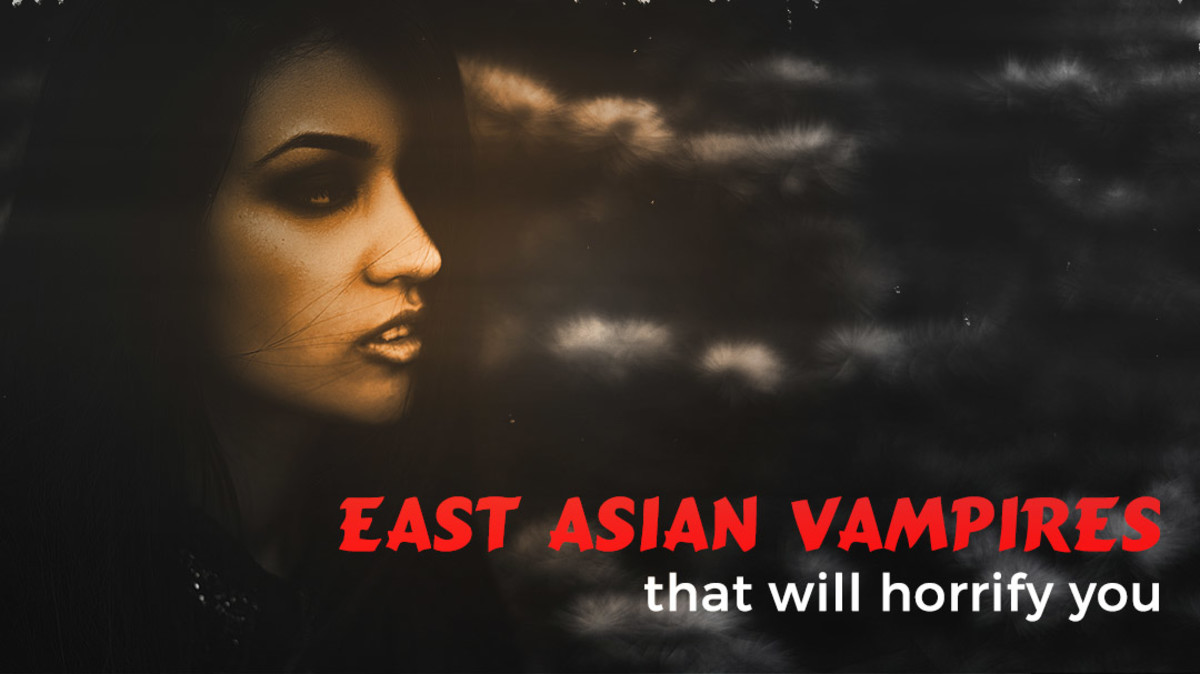 9 horrific East Asian vampires you will never want to meet.