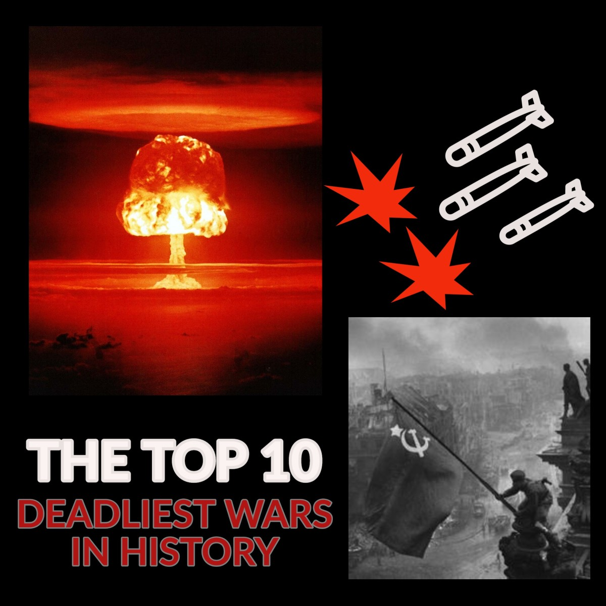 From the Second World War to the An Lushan Rebellion, this article ranks the 10 worst conflicts in history.