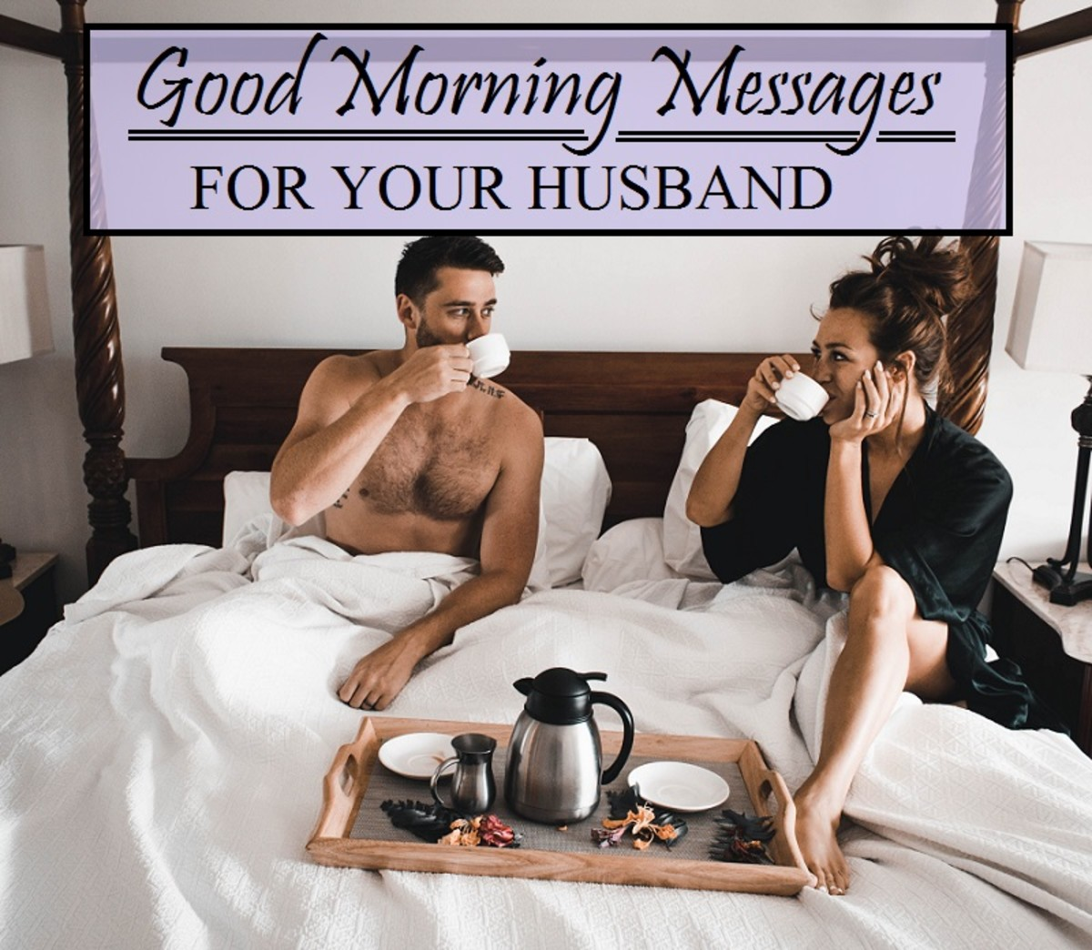 If you're not quite sure how to surprise your beloved husband in the morning, here's some inspiration!