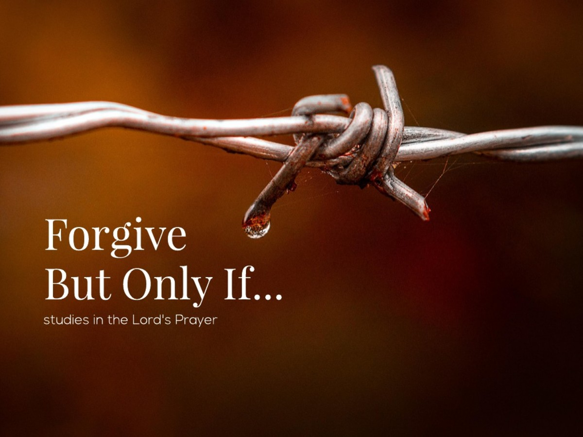 Forgive But Only If