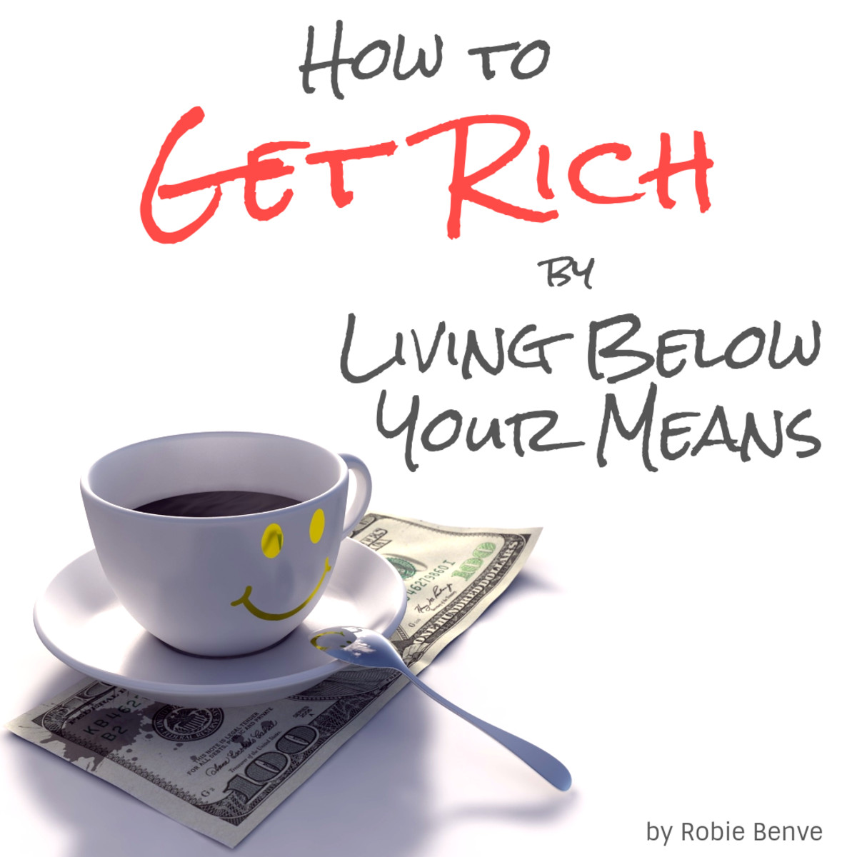 Learn simple strategies that can help you get rich by learning to live within your means and taking control of where your money goes. Financial tips with a positive approach that will change the way you think about money.