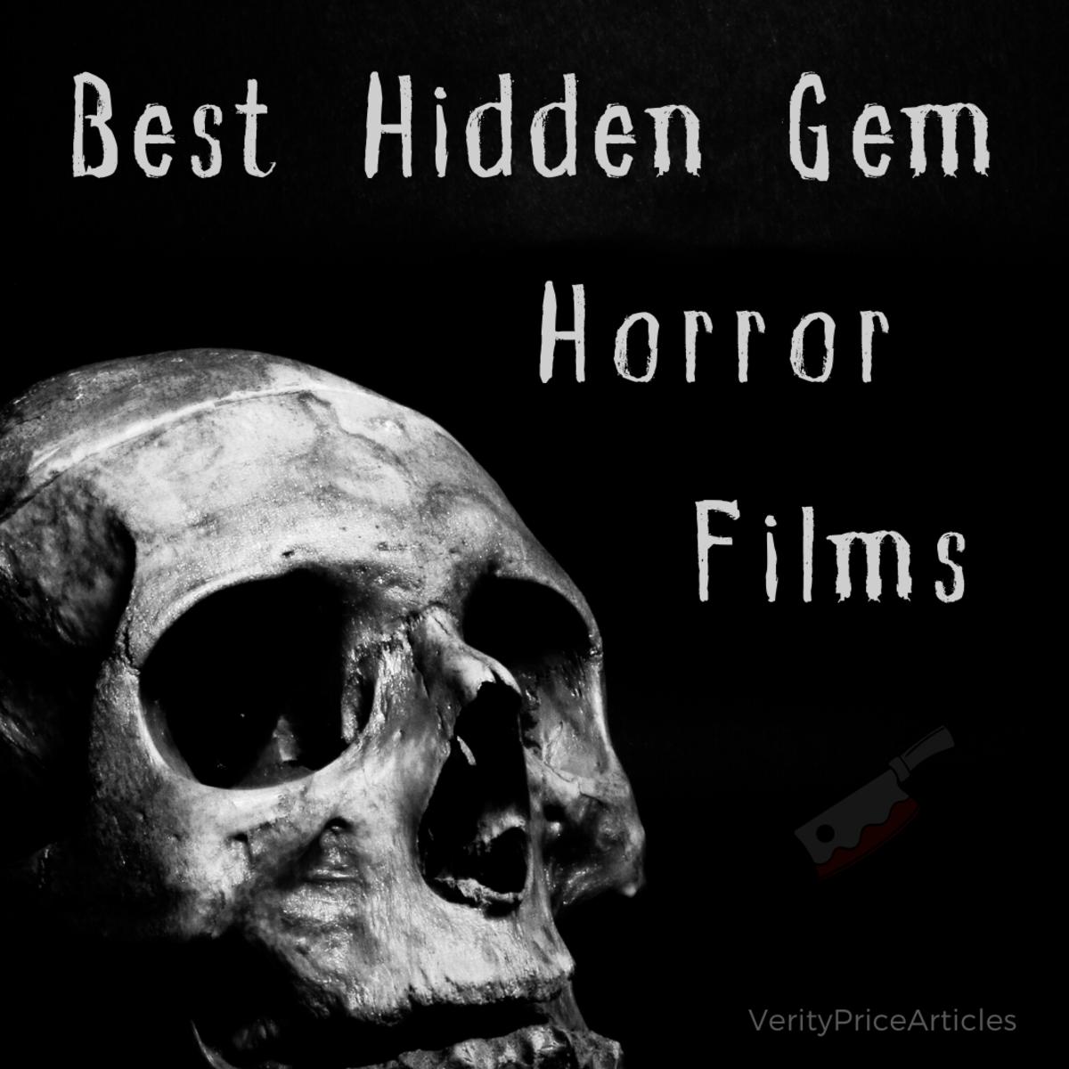 The best hidden gem horror films