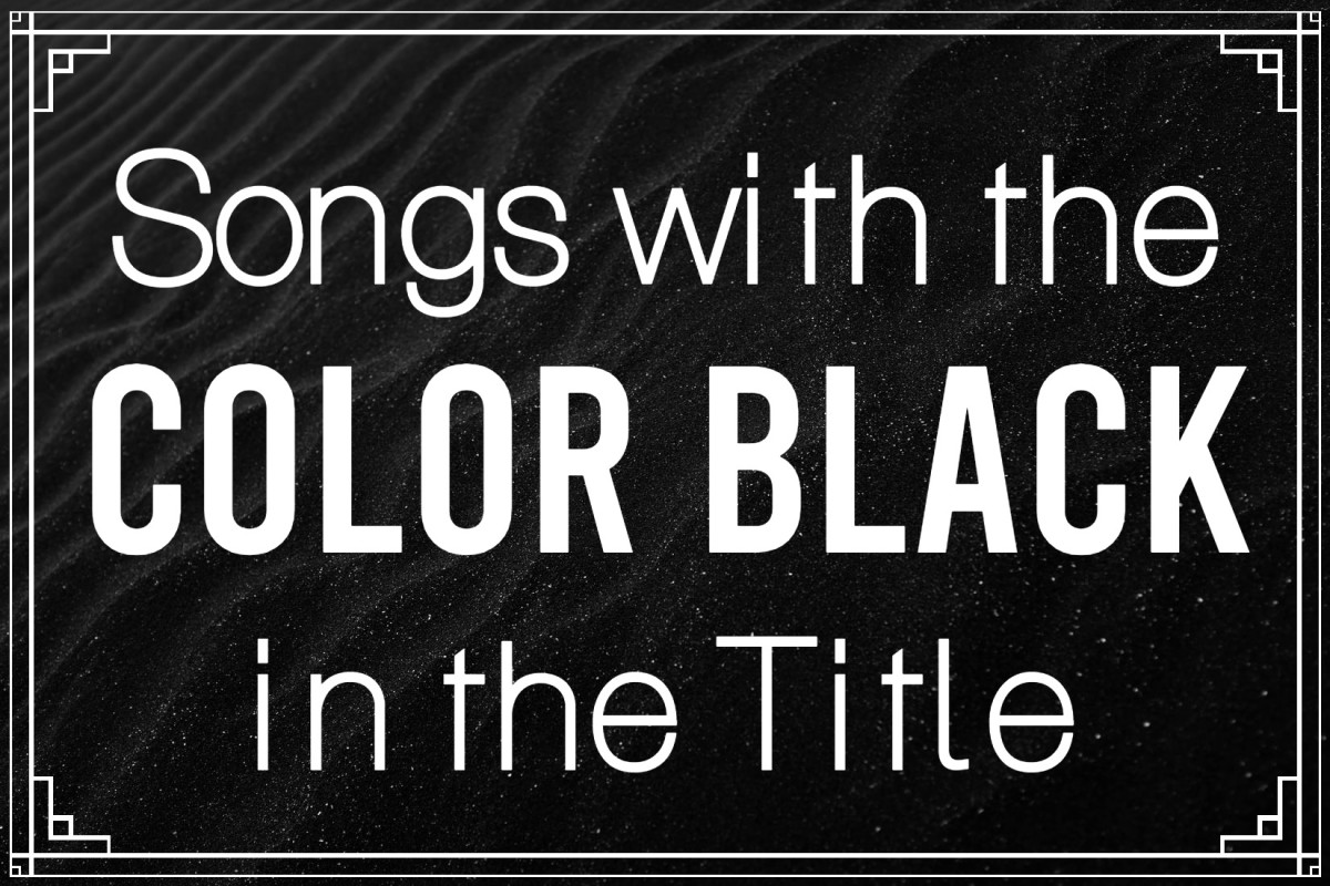 Celebrate the many meanings of the color black with a playlist of pop, rock, country, metal, and folk tunes with black in the title. The color black can signify power, formality, death, evil, and mourning.