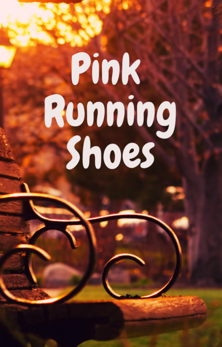 Pink Running Shoes a Short Story