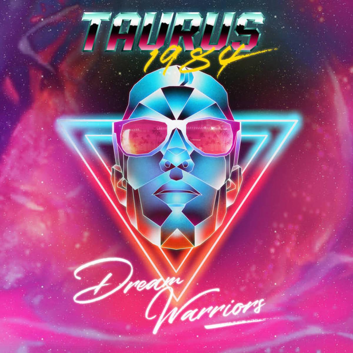 "Retrowave Album Review: ""Dream Warriors"" by Taurus 1984"
