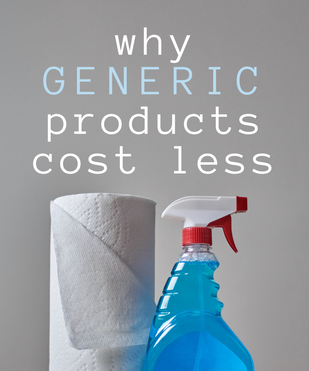 Find out why generic products cost less than name brands.