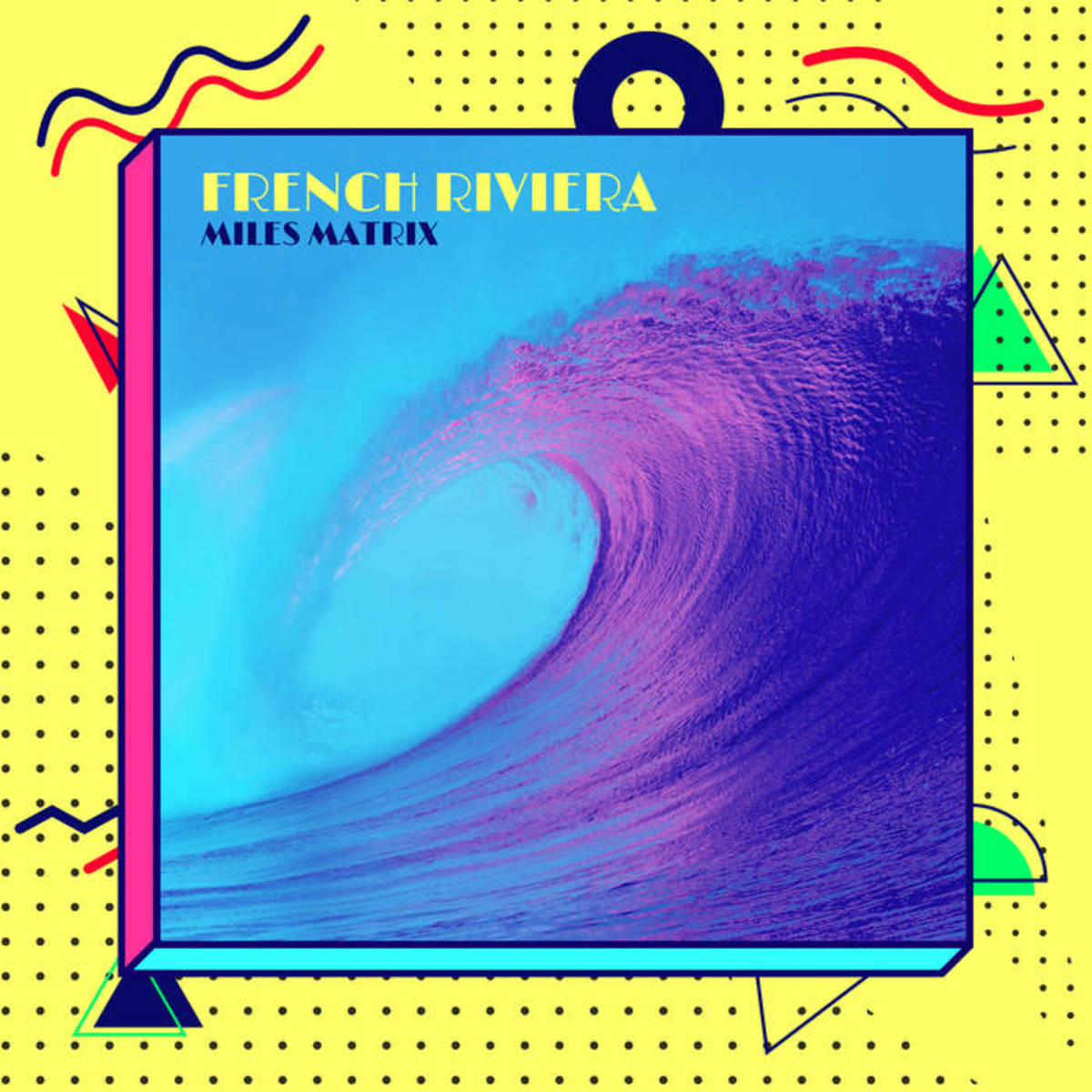 "Album cover for ""French Riviera,"" by Miles Matrix"