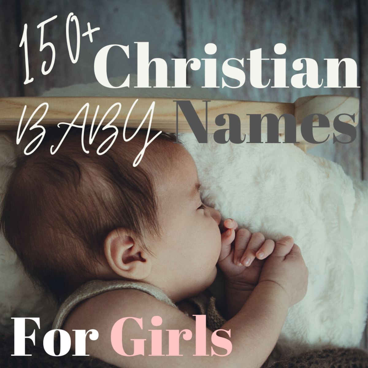 150+ Christian Baby Names for Girls