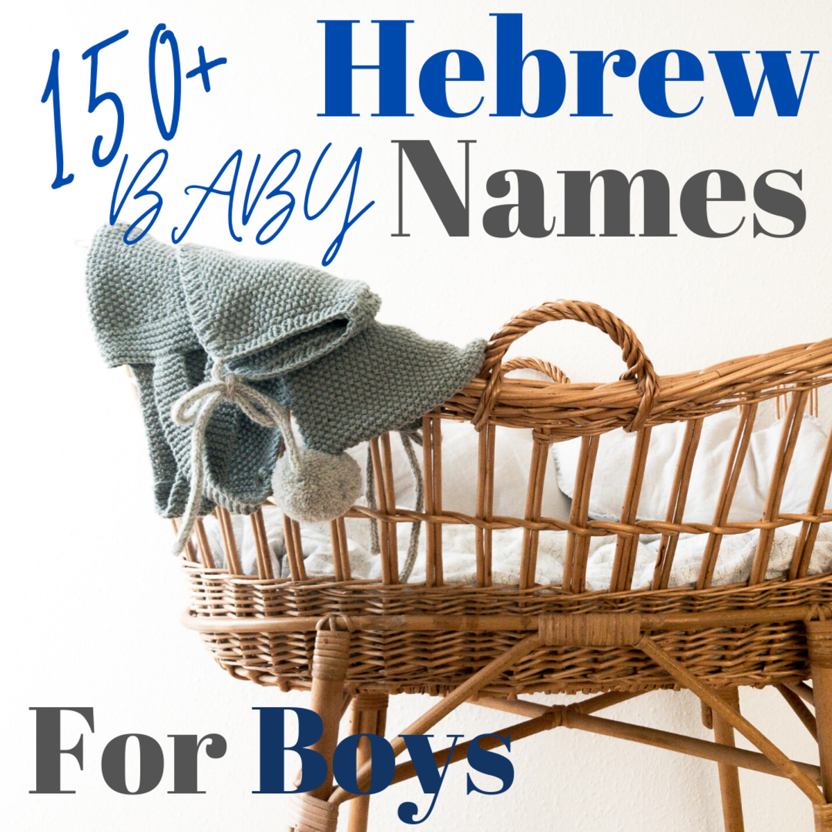 150+ Popular Hebrew Names for Baby Boys