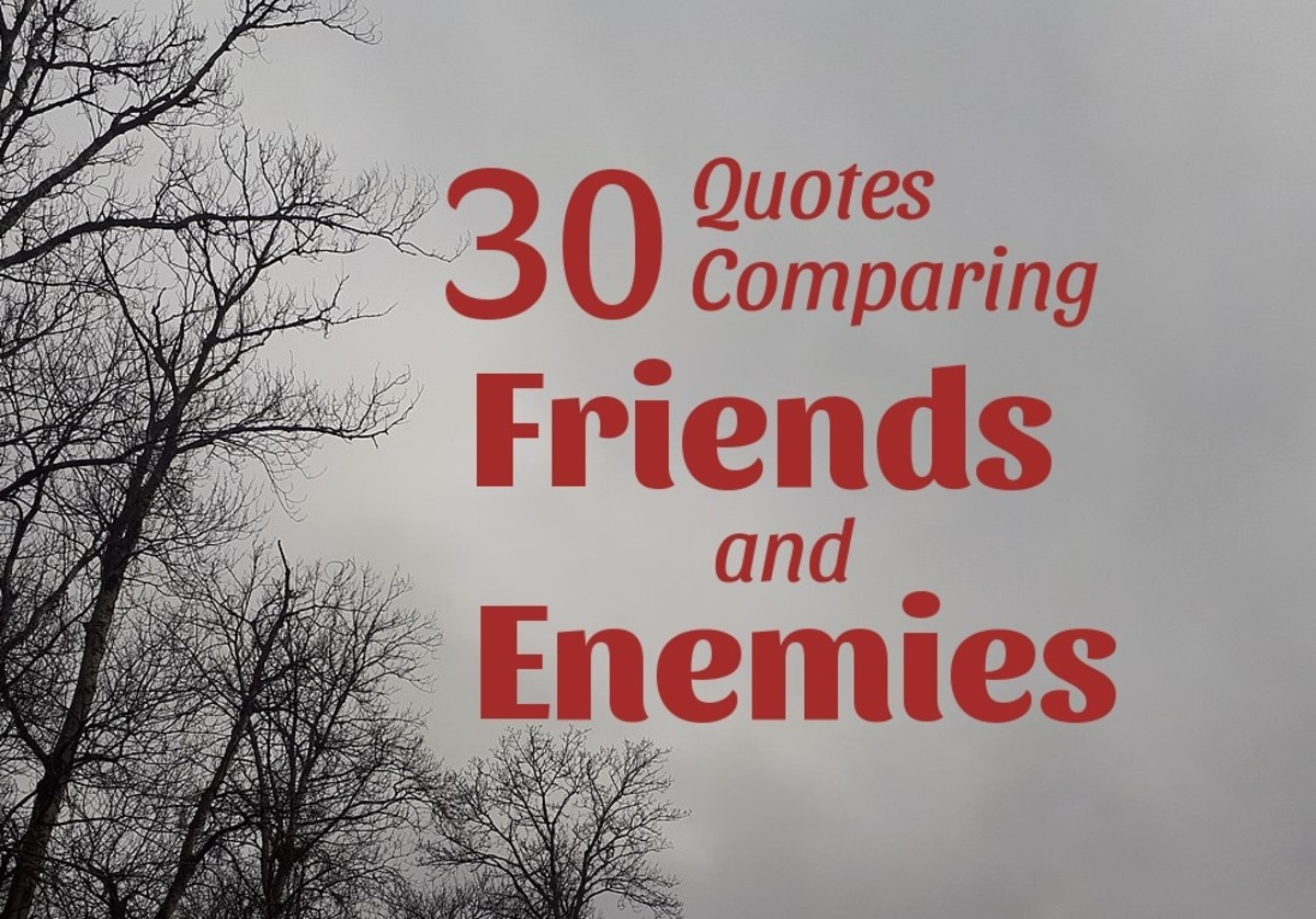 Friends and enemies are part of many of our lives.