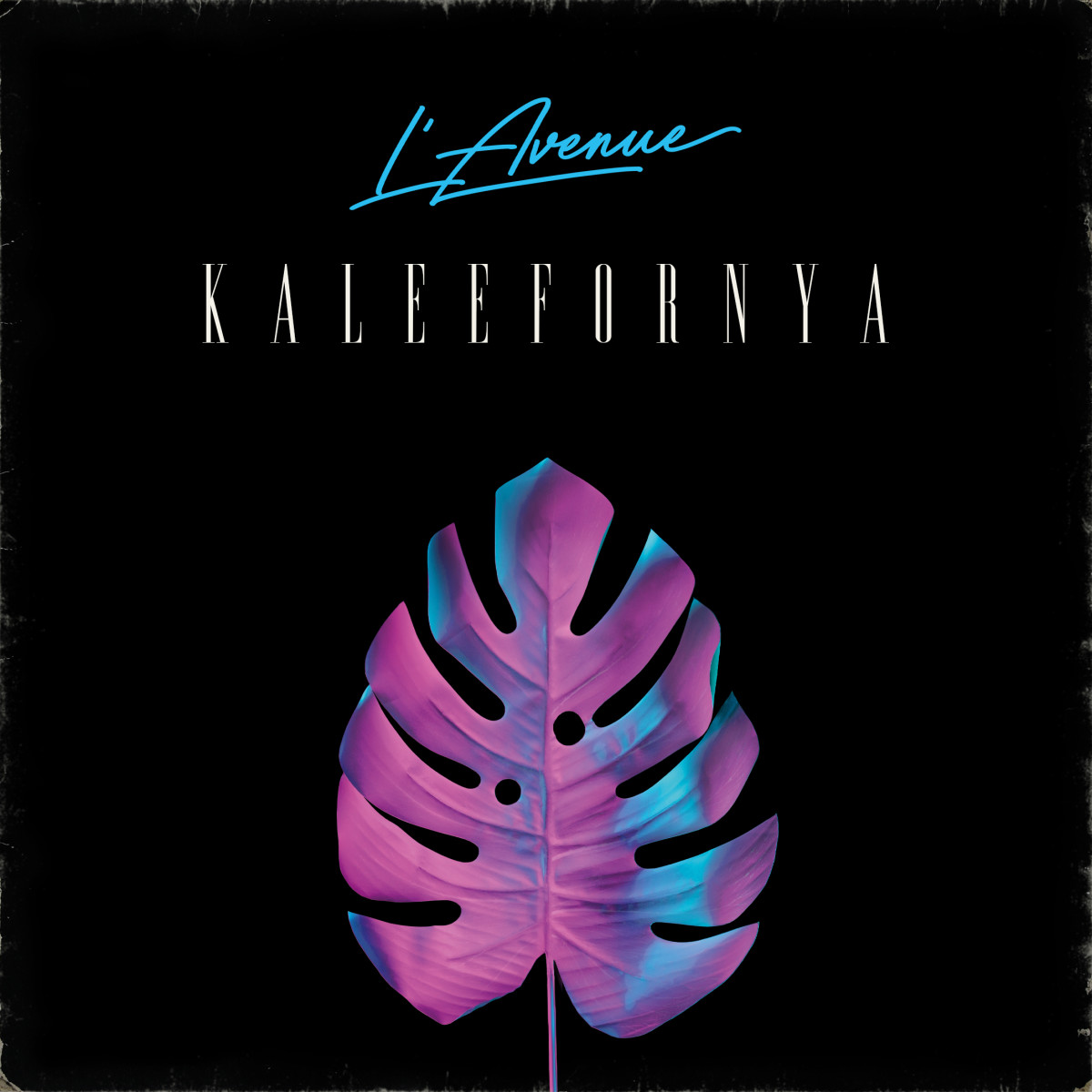 """Artwork for """"Kaleefornya"""" by L'Avenue"""