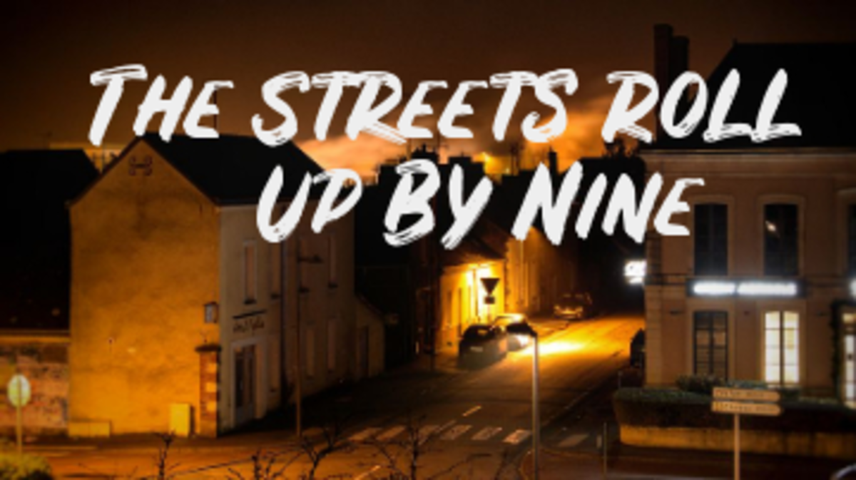 Poem: The Streets Roll up by Nine