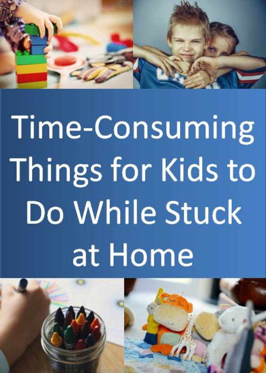 Stuck at Home? Fun, Educational, and Time-Consuming Activities for Kids