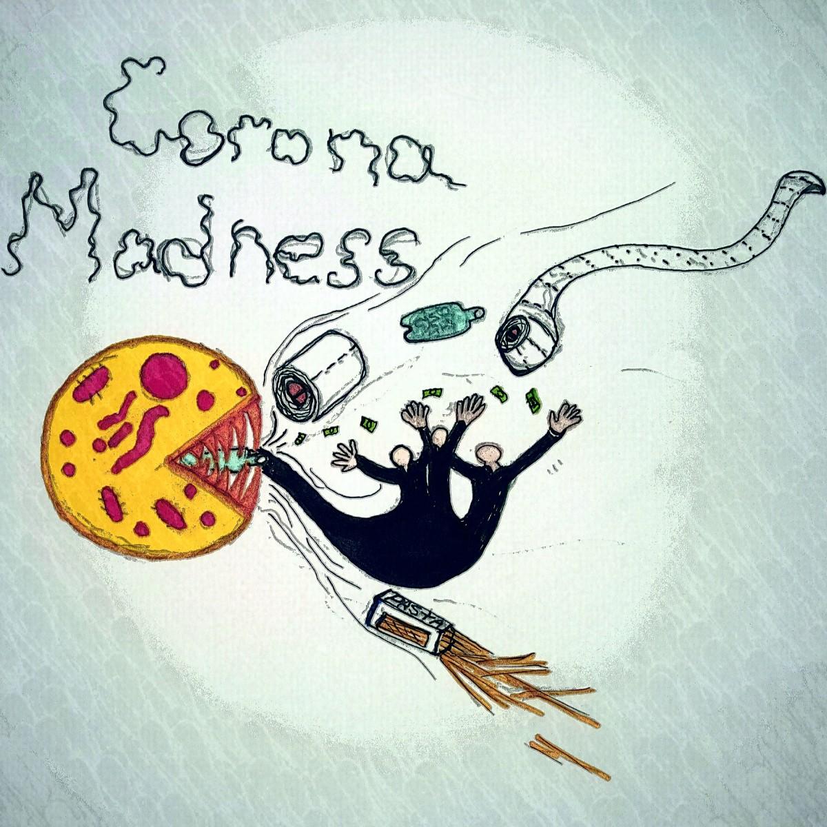 Corona-Madness