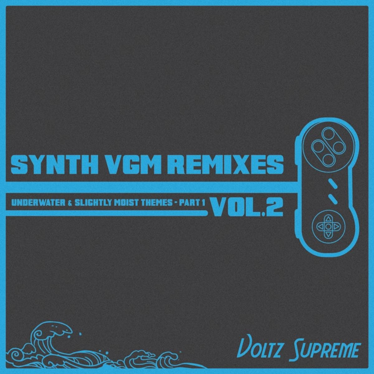 "Album art for Voltz Supreme's new album, ""Synth VGM Remixes Vol.3—Underwater & Slightly Moist Themes Part 1"""